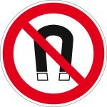 Prohibition sign - magnet prohibited