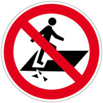 Prohibition sign - danger of falling through