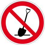 Prohibition sign - digging prohibited