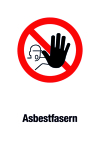 Prohibition sign - asbestos fibers