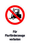 Prohibition sign - prohibited for industrial trucks