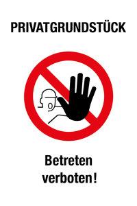 Verbotsschild - Privatgrundstück Betreten verboten! - Folie Selbstklebend - 20 x 30 cm