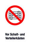 Prohibition sign - Do not park i ... of switch and distribution boxes