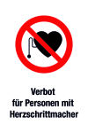 Prohibition sign - Prohibition for persons with pacemaker