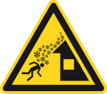 Warning sign - warning of roof avalanche