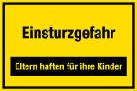 Construction site sign - Danger  ... e responsible for their children
