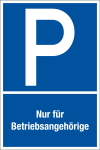 Parking sign - only for employees