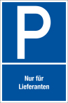 Parking sign - only for suppliers