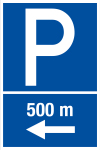Parking sign - parking in 500 m left