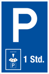 Parking sign - parking duration 1 hr.
