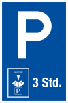 Parking sign - parking duration 3 hours