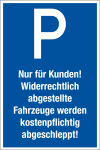 Parking sign - only for customers!