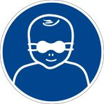 Mandatory Sign - Wear eye shield for patient