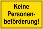 Warning sign - no passenger transport!