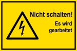 Warning sign - Do not switch!