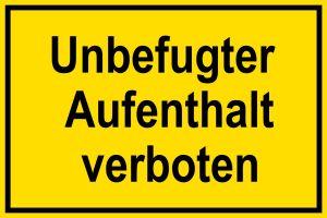 Warning sign - Unauthorized stay prohibited - plastic - 20 x 30 cm