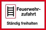 Feuerwehrschild - Feuerwehrzufahrt Always keep clear