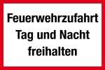 Feuerwehrschild - Feuerwehrzufahrt Day and night free