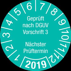 Jahresprüfplakette 2019| Geprüft nach DGUV / Nächster Prüftermin | DP619 | Folie selbstklebend | M46 | türkis & weiß | 10 mm | 50 Stück