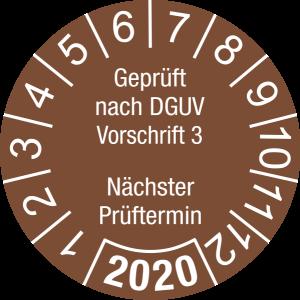 Jahresprüfplakette 2020 | Geprüft nach DGUV / Nächster Prüftermin | DP620 | Foil selbstklebend | M78 | signalbraun & weiß | 40 mm | 50 Stück