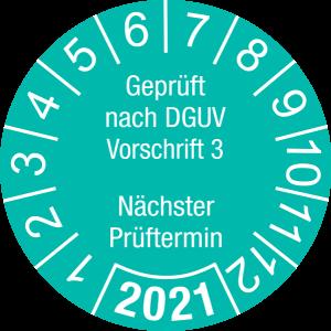Jahresprüfplakette 2021 | Geprüft nach DGUV / Nächster Prüftermin | DP621 | Folie selbstklebend | M46 | türkis & weiß | 25 mm | 50 Stück