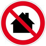 Prohibition Sign - Do not use in residential areas