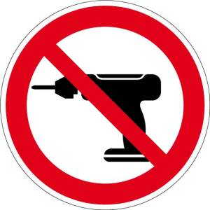 Prohibition sign - drilling prohibited - aluminum - Ø 5 cm