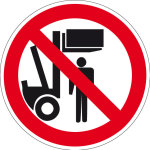 Prohibition Sign - Do not step under raised load