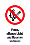 Prohibited sign - fire, open light and smoking prohibited