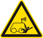Warning sign - Warning about rolling over by remote controlled machine
