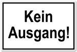 Access sign - No exit!