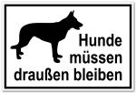 Access sign - Dogs must stay outside