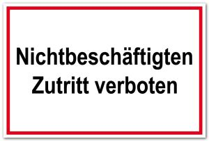 Access sign - Non-authorized access prohibited - Foil self-adhesive - 20 x 30 cm