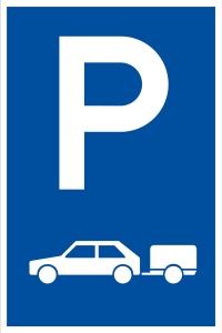 Parking sign - Only for cars with trailer - Foil self-adhesive - 20 x 30 cm