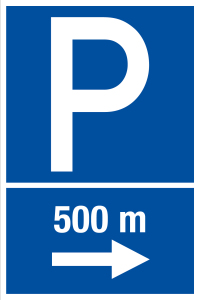 Parking sign - parking lot at 500 m right - foil self-adhesive - 20 x 30 cm