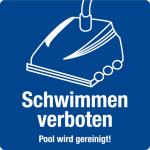 Swimming pool sign - swimming is forbidden, pool is cleaned