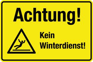 Winterschild - Attention! No winter service! - Foil Self-adhesive - 20 x 30 cm