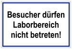 Laboratory area - Visitors are not allowed to enter the laboratory!