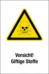 Warning sign - Caution! Toxic substances