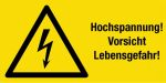 Warning sign - high voltage! Caution Danger of life!