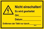 Warning sign - Do not switch on!