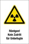 Warning sign - X-ray! No backing for unauthorized persons