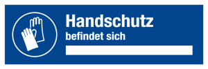 Notice at the workplace - hand protection is located - plastic - 10 x 30 cm