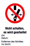 Verbotsschild - Nicht schalten