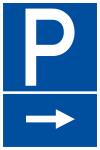 Parkplatzschild - Parkplatz rechts
